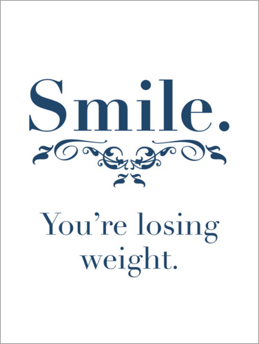 Premium-plakat you're losing weight