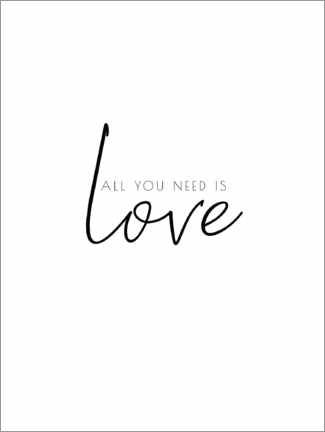 Premium-plakat All you need is love