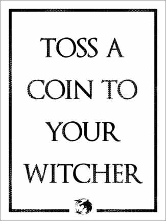 Premium-plakat The Witcher - Toss a Coin to Your Witcher