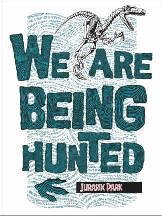 Premium-plakat  We are being hunted