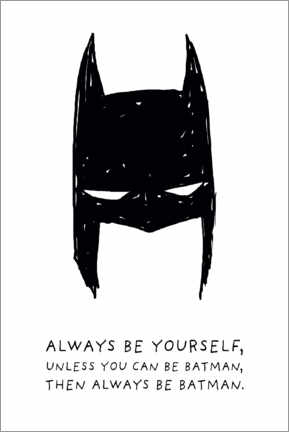 Selvklæbende plakat  Always be yourself - Always be Batman