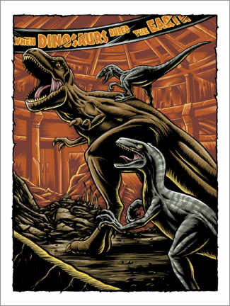 Premium-plakat  When dinosaurs ruled the earth