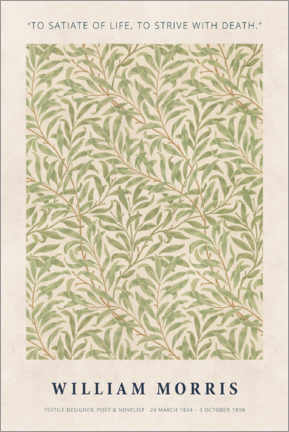 Akrylbillede  William Morris - Satiate with life - Museum Art Edition