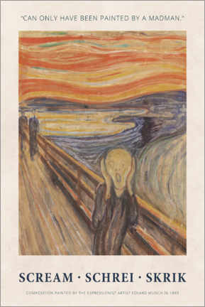 Print på skumplade  Edvard Munch - The Scream - Painted by a madman - Museum Art Edition