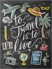 Selvklæbende plakat  To Travel Is To Live - Lily & Val