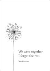 Selvklæbende plakat  We were together (Whitman Quote) - RNDMS