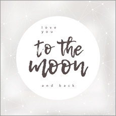 Galleritryk  Love you (to the moon and back) - Typobox