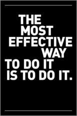 Selvklæbende plakat  The most effective way to do it, is to do it. - THE USUAL DESIGNERS