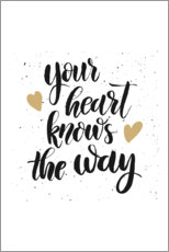Akrylbillede  Your heart knows the way - Typobox