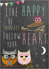 Galleritryk  Live Happy, be yourself, follow your heart - GreenNest