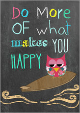 Galleritryk  Do more of what makes you happy - GreenNest