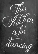 Selvklæbende plakat  This kitchen is for dancing - GreenNest