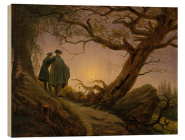 Print på træ  Two men contemplating the Moon - Caspar David Friedrich