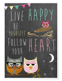 Premium-plakat  Live Happy, be yourself, follow your heart - GreenNest