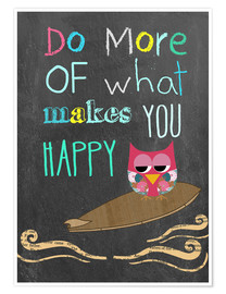 Premium-plakat  Do more of what makes you happy - GreenNest