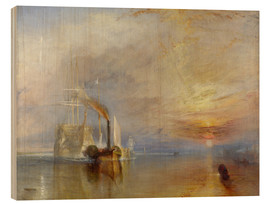 Print på træ  The Fighting Temeraire - Joseph Mallord William Turner