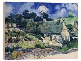 Print på træ  Thatched cottages at Cordeville - Vincent van Gogh