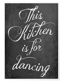 Premium-plakat  This kitchen is for dancing - GreenNest