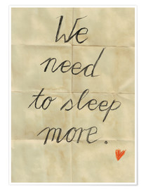 Premium-plakat we need to sleep more