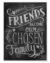 Premium-plakat  Friends Become Our Chosen Family - Lily & Val