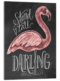 Akrylbillede  Stand Tall, Darling - Lily & Val