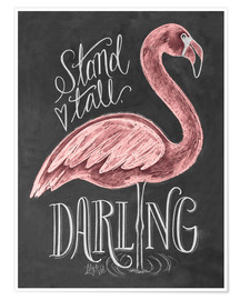 Premium-plakat  Stand Tall, Darling - Lily & Val