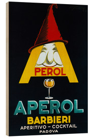 Print på træ  Aperol Barbieri - Advertising Collection