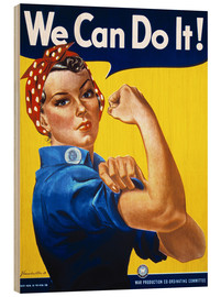 Print på træ  We can do it (english) - Advertising Collection