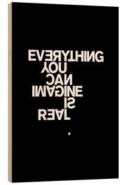 Print på træ  Everything you can imagine is real (Picasso), sort - THE USUAL DESIGNERS