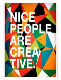 Premium-plakat Nice People are Creative
