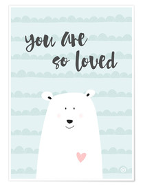 Premium-plakat  You are so loved - m.belle