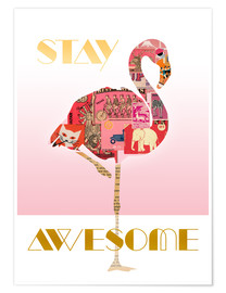 Premium-plakat  Stay Awesome Flamingo - GreenNest