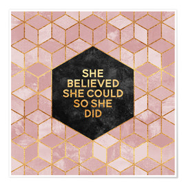Premium-plakat  She believed she could so she did - Elisabeth Fredriksson