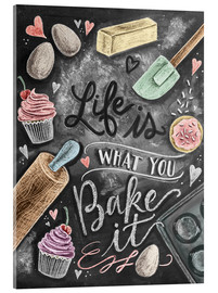Akrylbillede  Life is what you bake it - Lily & Val