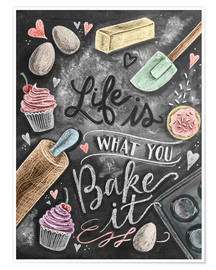 Premium-plakat  Life is what you bake it - Lily & Val