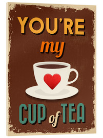 Akrylbillede  You are my lovely cup of tea - Typobox