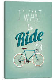Lærredsbillede  I want to ride my bike - Typobox