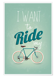 Premium-plakat  I want to ride my bike - Typobox