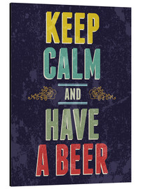 Print på aluminium  Keep calm and have a beer - Typobox
