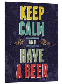 Print på skumplade  Keep calm and have a beer - Typobox
