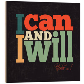 Print på træ  I can and i will - Typobox