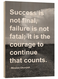 Print på træ  Winston Churchill on Courage - Finlay and Noa