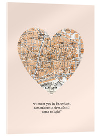 Akrylbillede  I'll meet you in Barcelona - Romance Typo - Nory Glory Prints