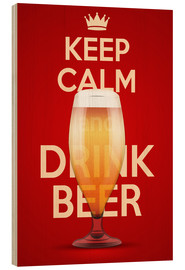Print på træ  Keep Calm And Drink Beer