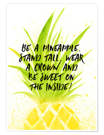 Premium-plakat Be like a pineapple