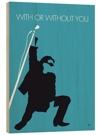 Print på træ  With or without you - U2 - chungkong