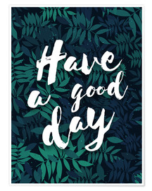 Premium-plakat  Have a good day - dear dear