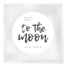 Premium-plakat  Love you (to the moon and back) - Typobox