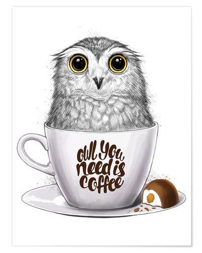 Premium-plakat Owl you need is coffee
