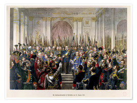 Premium-plakat The Proclamation of Wilhelm as Kaiser of the new German Reich